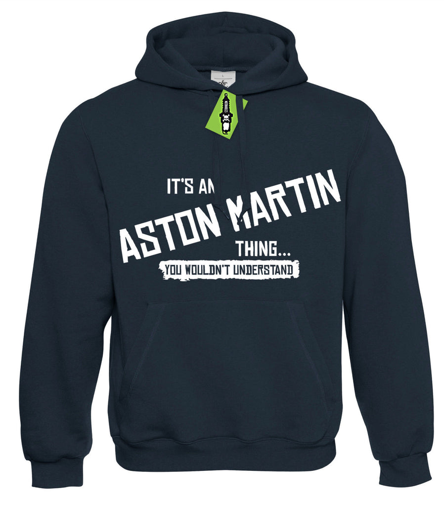 Mens It's an ASTON MARTIN thing... you wouldn't understand Hoodie Hoody S - 4XL