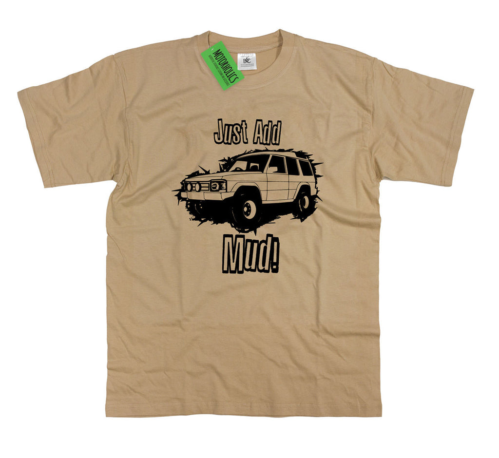 Mens Land Rover Discovery 1 Series One ' Just Add Mud ' Off Road Roading T Shirt