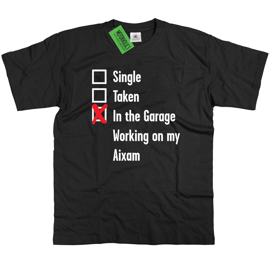 Mens Single, Taken in the Garage AIXAM T Shirt Classic Retro Mechanic