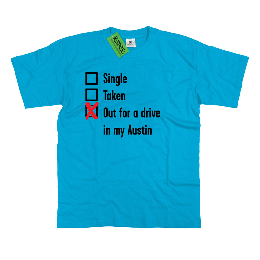 Mens Single, Taken out for a Drive Austin T Shirt Mini Cooper Allegro 7 Metro