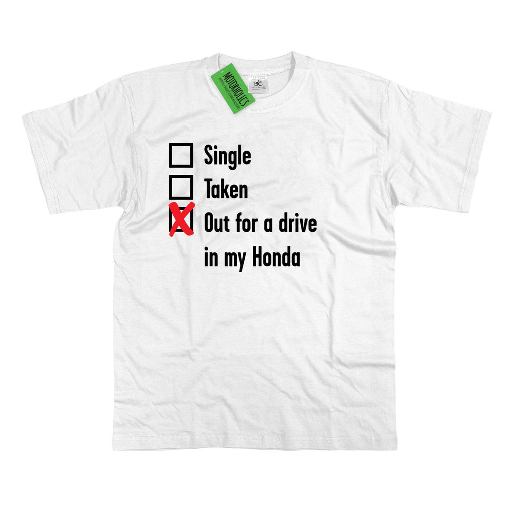 Mens Single, Taken out for a Drive Honda T Shirt Classic Civic CRV Japanese