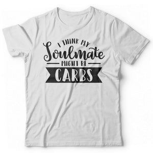 I think my soulmate might be carbs - Print Fresh