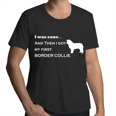 I Was Sane AND Then I Got My First Dog Mens T Shirt-Bad Wolf Boutique-Bad Wolf Boutique