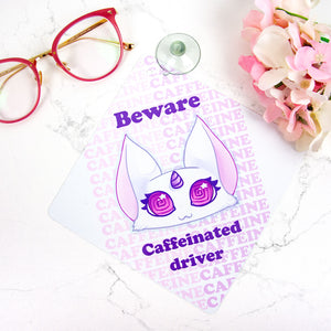cute pink car sign for over caffeinated drivers - MadModesty