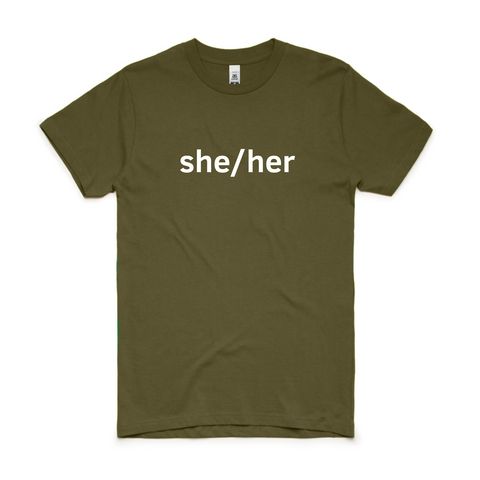 Army Green She/Her T-Shirt