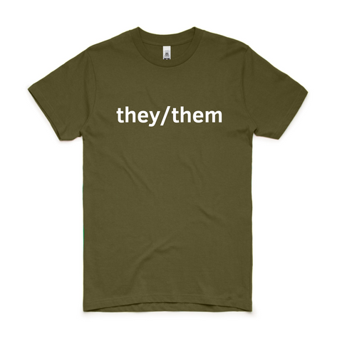 Army Green They/Them T-Shirt