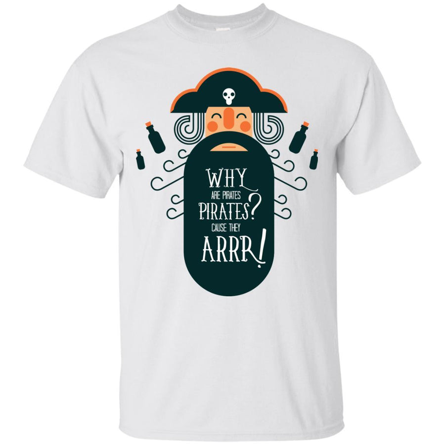 Why are Pirates Tshirt Ultra Cotton T-Shirt