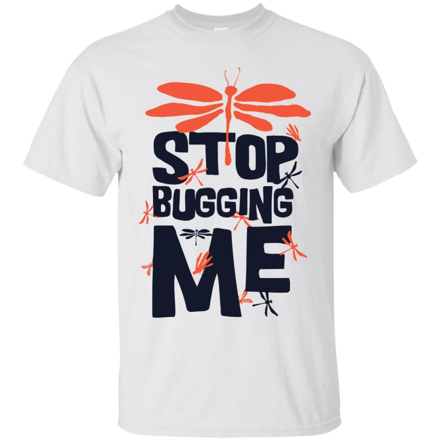 Stop Bugging Me Tshirt Ultra Cotton T-Shirt