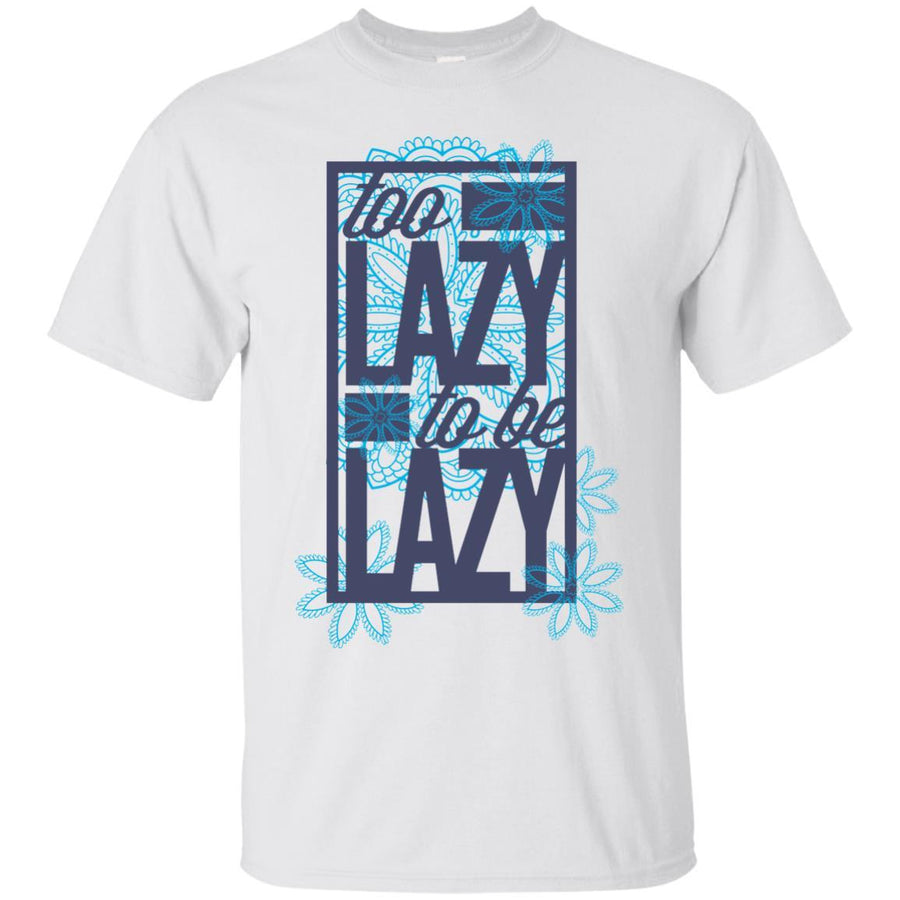 Too Lazy Tshirt Ultra Cotton T-Shirt