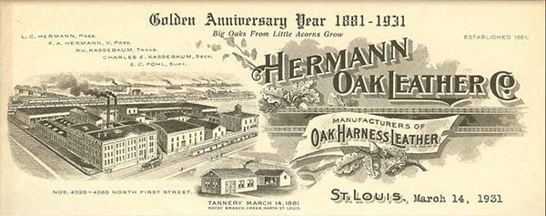 Hermann Oak Leather Co. Founded 1881