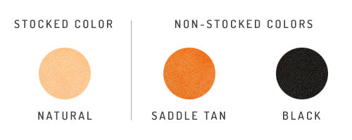available leather colors: black, natural, saddle tan