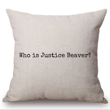 Load image into Gallery viewer, DWIGHT JUSTICE BEAVER PILLOW CASE