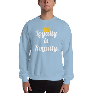 """Loyalty"" Sweatshirt-Normal Brandz"