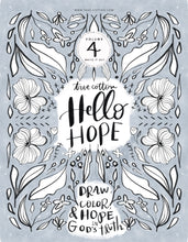 Load image into Gallery viewer, Digital Download // Hello Hope Coloring Pages // VOL. 4 // Write It Out