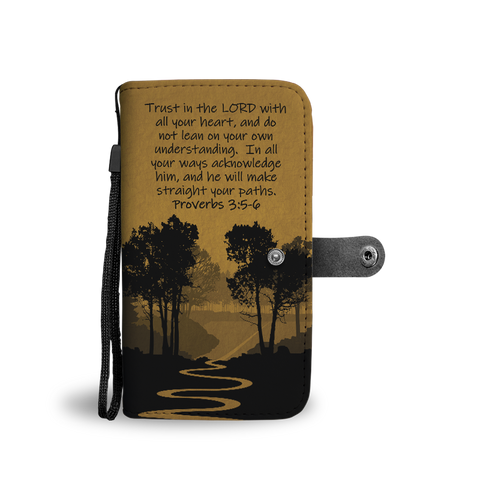 Trust in the Lord - Wallet Phone Case
