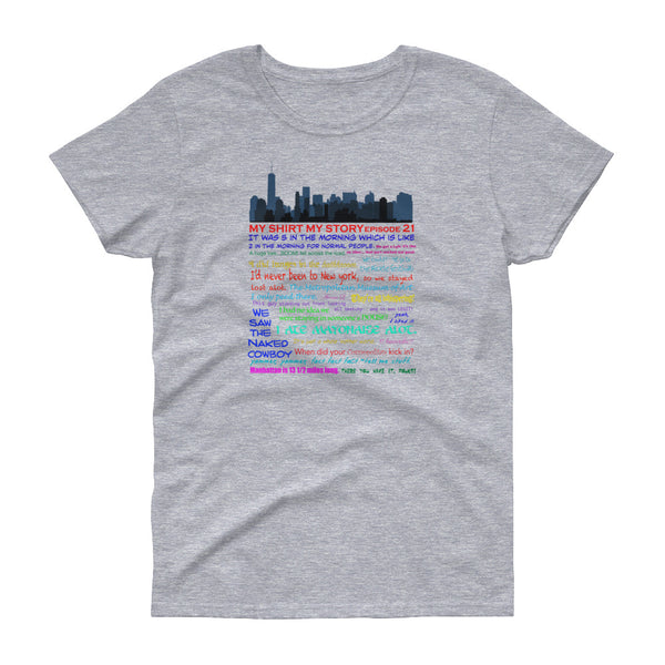 Episode 21 - New York Women's short sleeve t-shirt