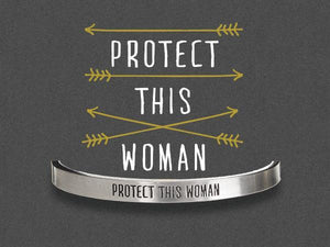 """Protect This Woman"" Pewter Cuff Bracelet"