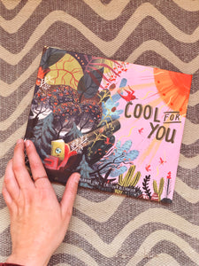"""Cool For You"" Picture Book PREORDER"