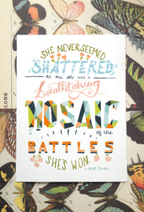 she never seemed shattered mosaic of battles matt baker inspiration hand lettering quote illustration print