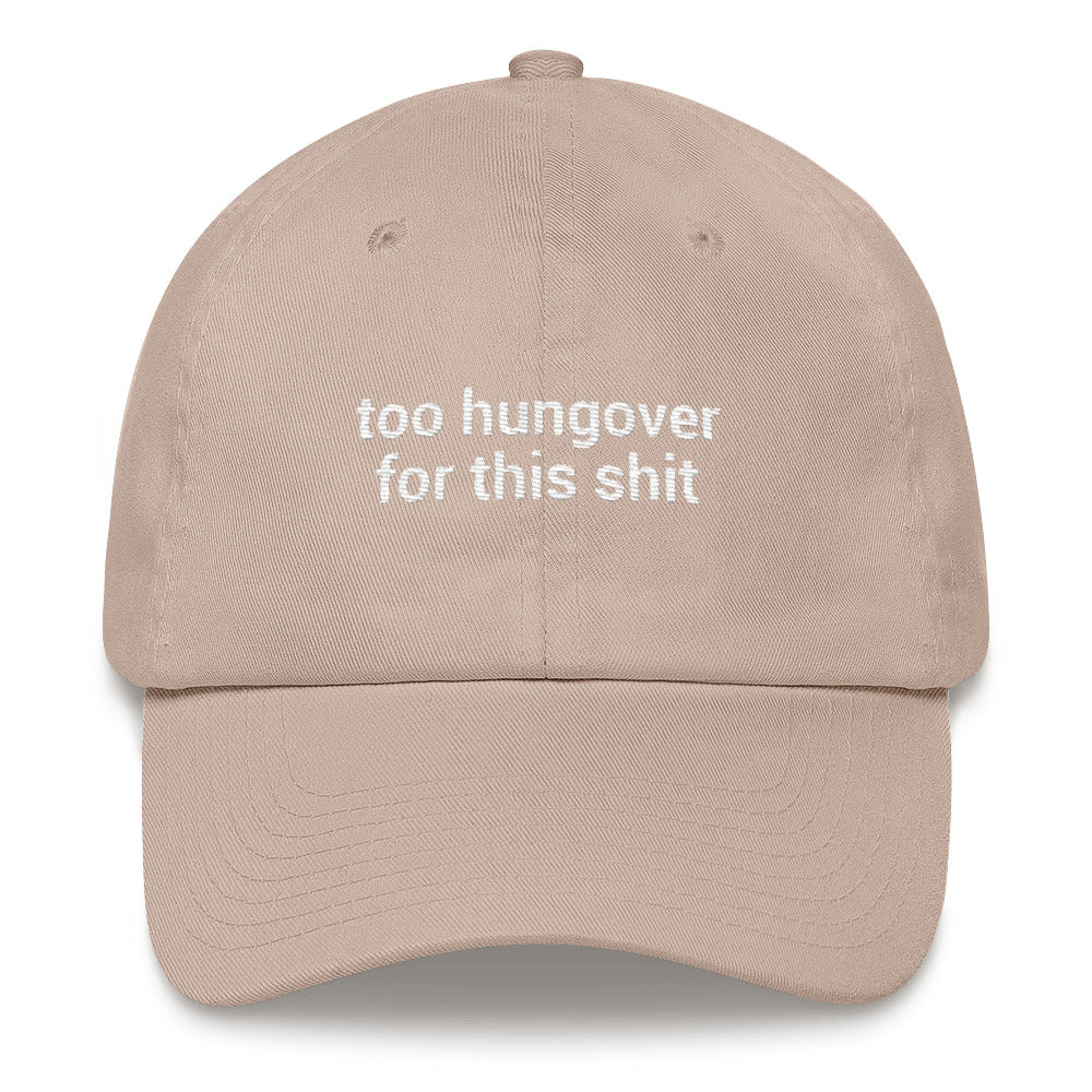 TOO HUNGOVER HAT