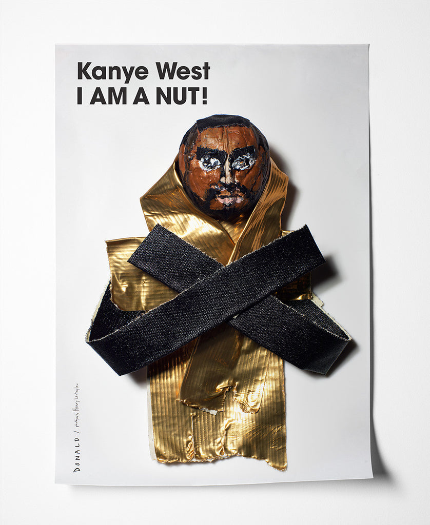Fashion Is Nuts Kanye West Poster