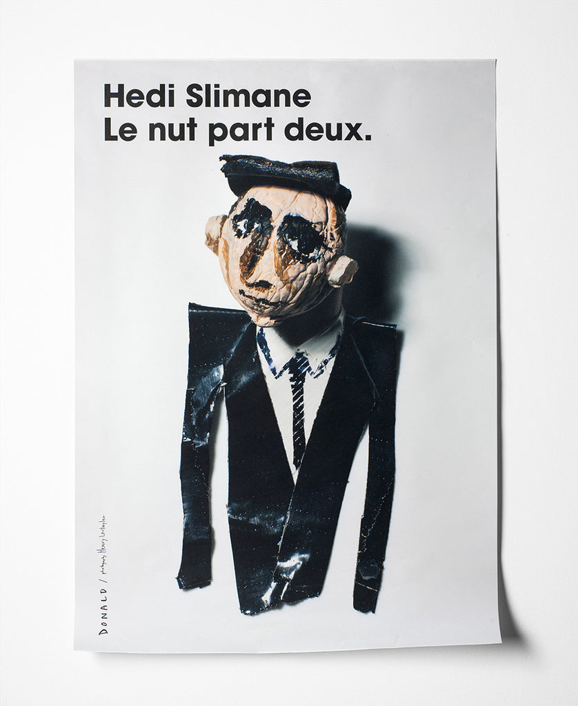 Fashion Is Nuts Hedi Slimane Poster