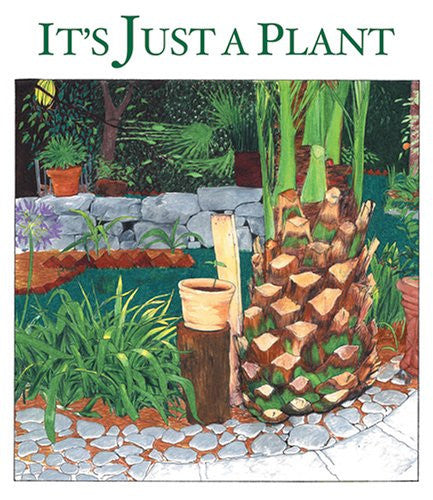 It's Just A Plant