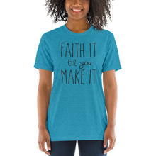 Load image into Gallery viewer, FAITH IT tee