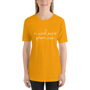 A Widow's Promise Tee (multi colors)