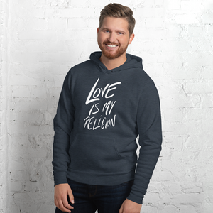 Love is my Religion - Unisex hoodie