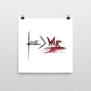Love is Greater than War – Poster
