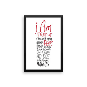 Tired of Wars - Framed Poster