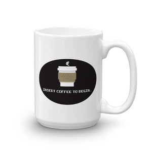 Insert Coffee to Begin - 8-Bit Coffee Mug