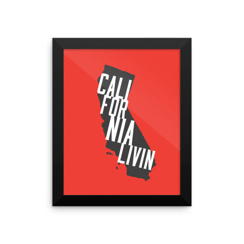 California Livin - Framed Poster