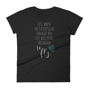 When Caterpillars Fly - Women's short sleeve t-shirt