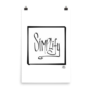 Simplify - Photo paper poster