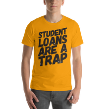 Student Loans Are A Trap - Short-Sleeve Unisex T-Shirt