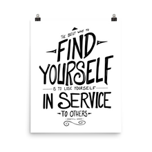 The Best Way to Find Yourself - Gandhi Quote Poster