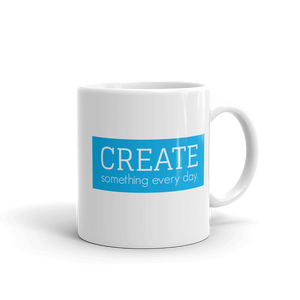 Create Something Everyday - Mug