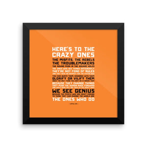 Here's to the Crazy Ones - Framed Poster