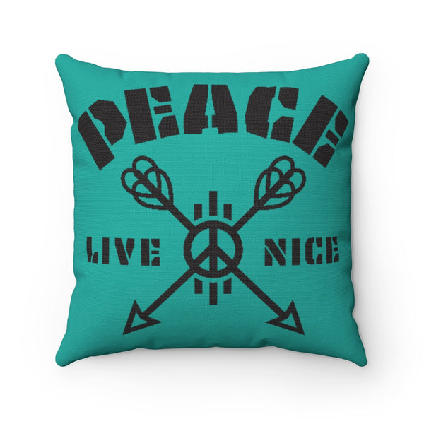 Peace Live Nice - Pillow