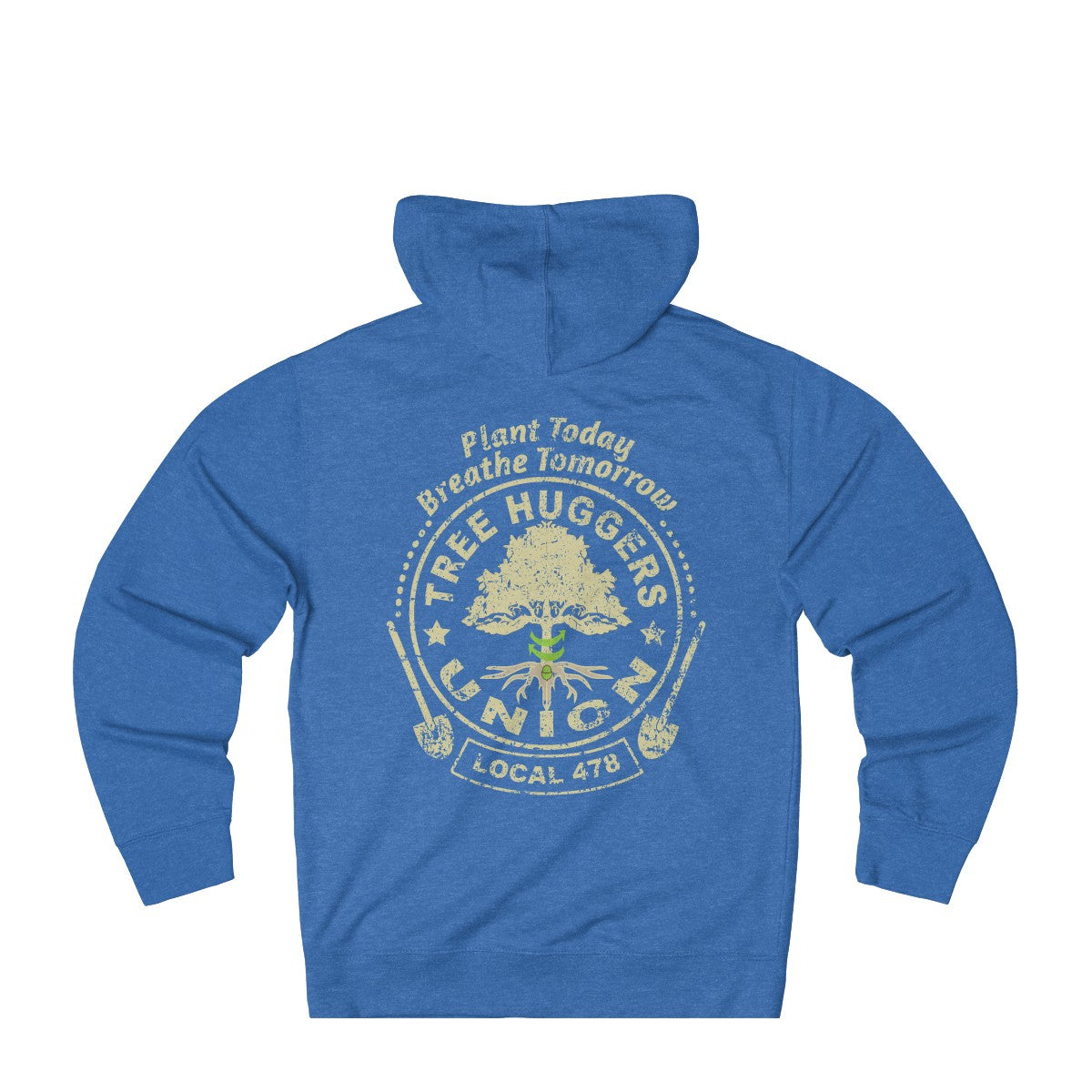 Tree Huggers Union Local  - French Terry Hoodie