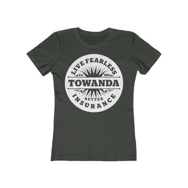Live Fearless TOWANDA Insurance - Women's T-Shirt