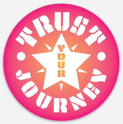 "Trust Your Journey, Star - Sticker 3"" / Happy Life Mantra Gift, Recovery from Grief & Loss"