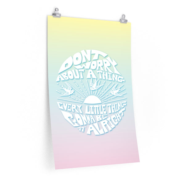 Don't Worry Pastel Premium Matte Posters / Bob Marley, 3 Little Birds, Reggae Music, Favorite Happy Song Lyrics, Zen Peace, Love, Music Gift