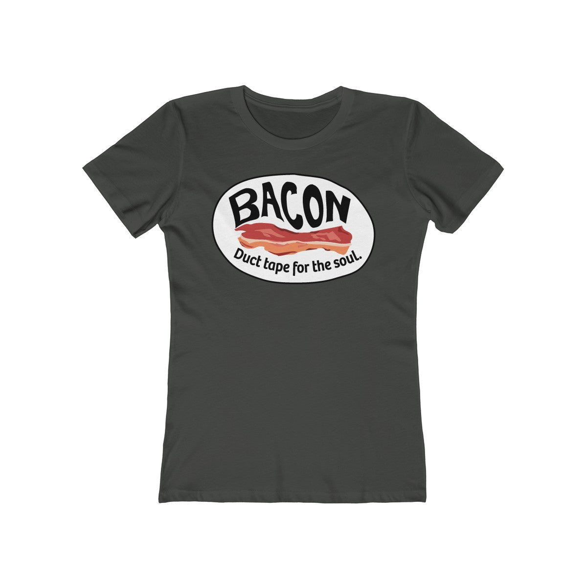 Bacon, Soul Duct Tape - Women's T-Shirt