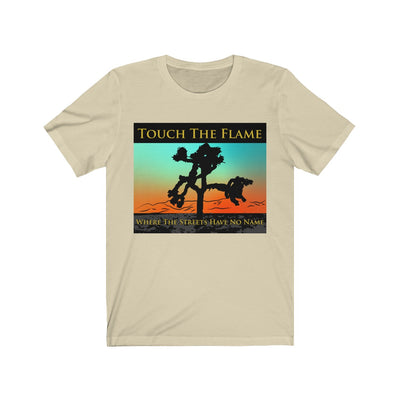 Touch The Flame - T-Shirt