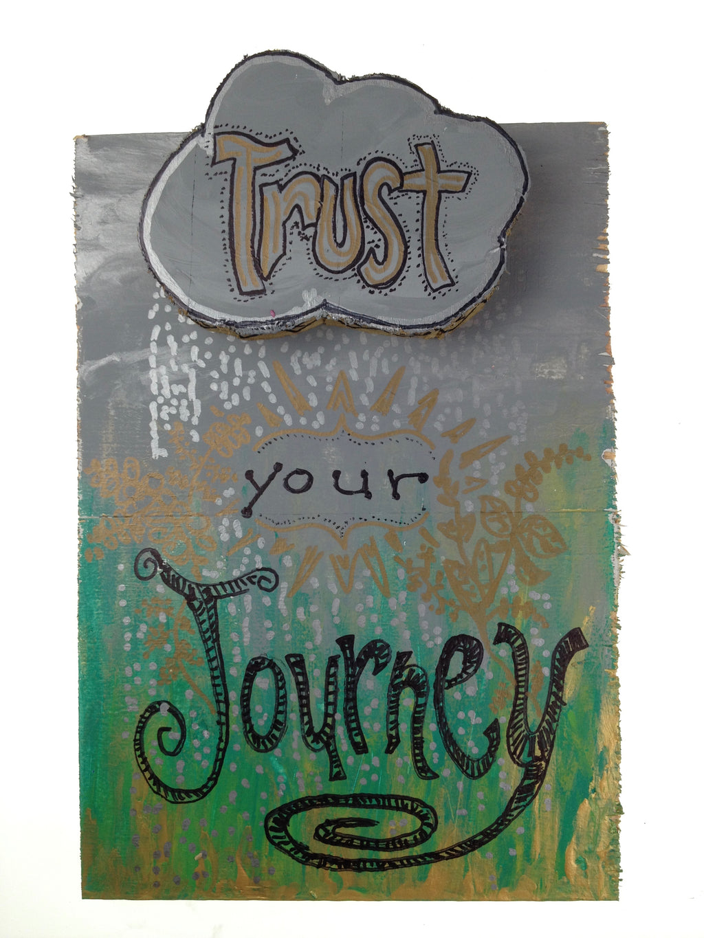 Trust Your Journey - Silver Lining (Piece #00026)