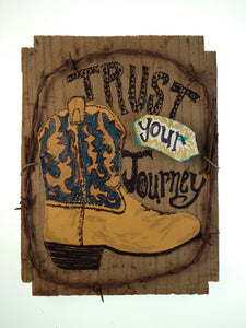 Trust Your Journey - Biscuits, Gravy & Boots (Piece #00054)