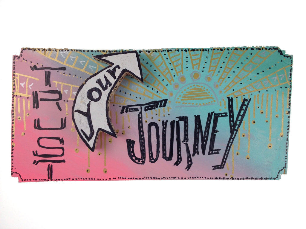 Trust Your Journey - Ambiance Amazing (Piece #00064)